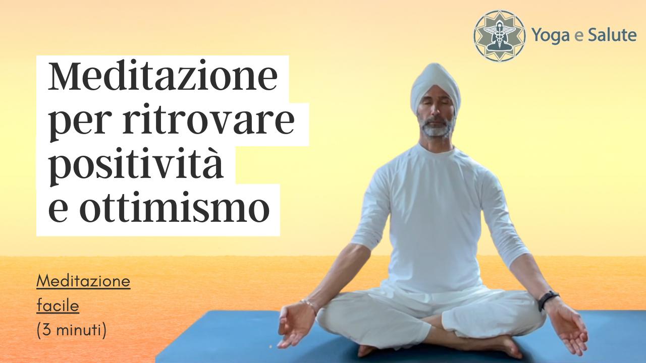 Meditazione Kundalini Yoga per ritrovare positività e ottimismo