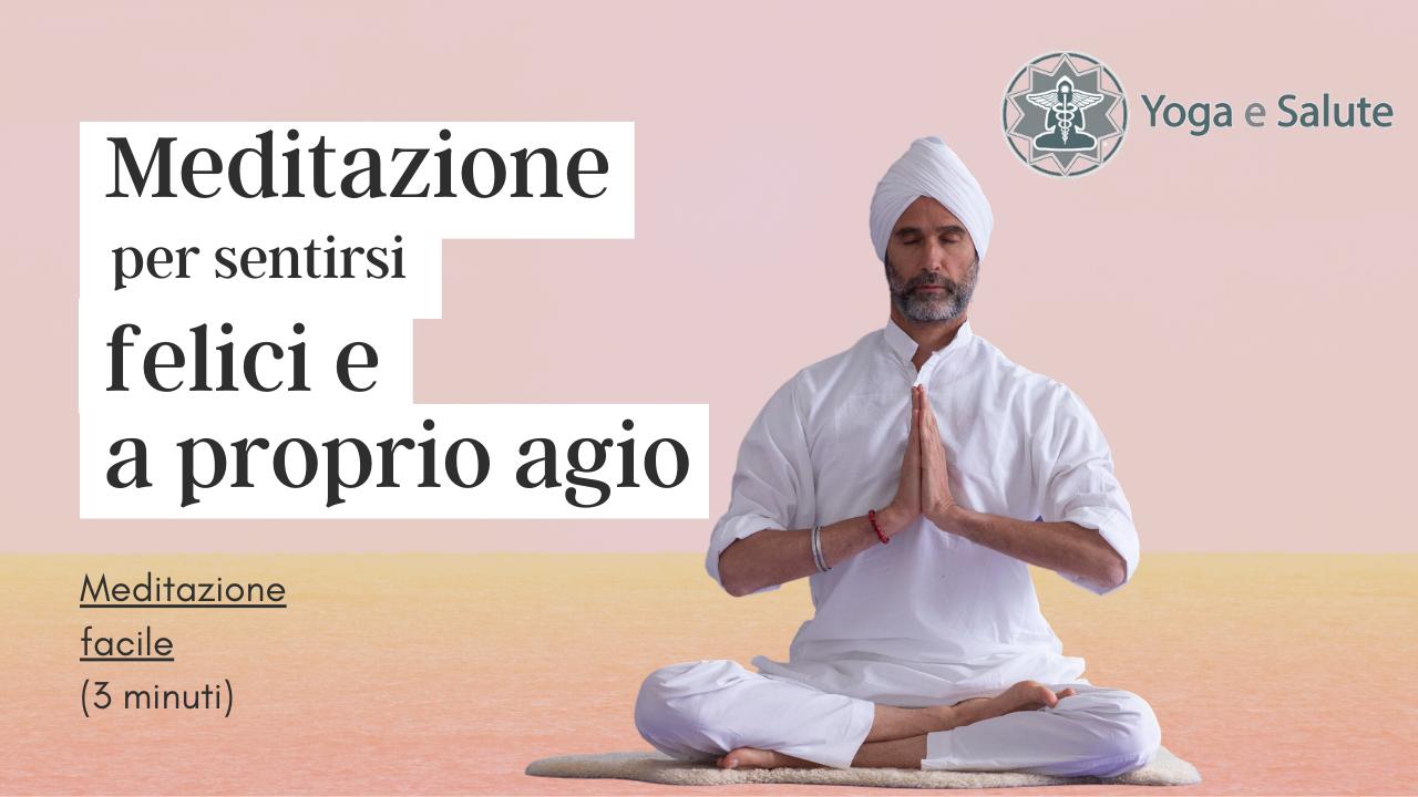Meditazione per sentirsi felici e a proprio agio