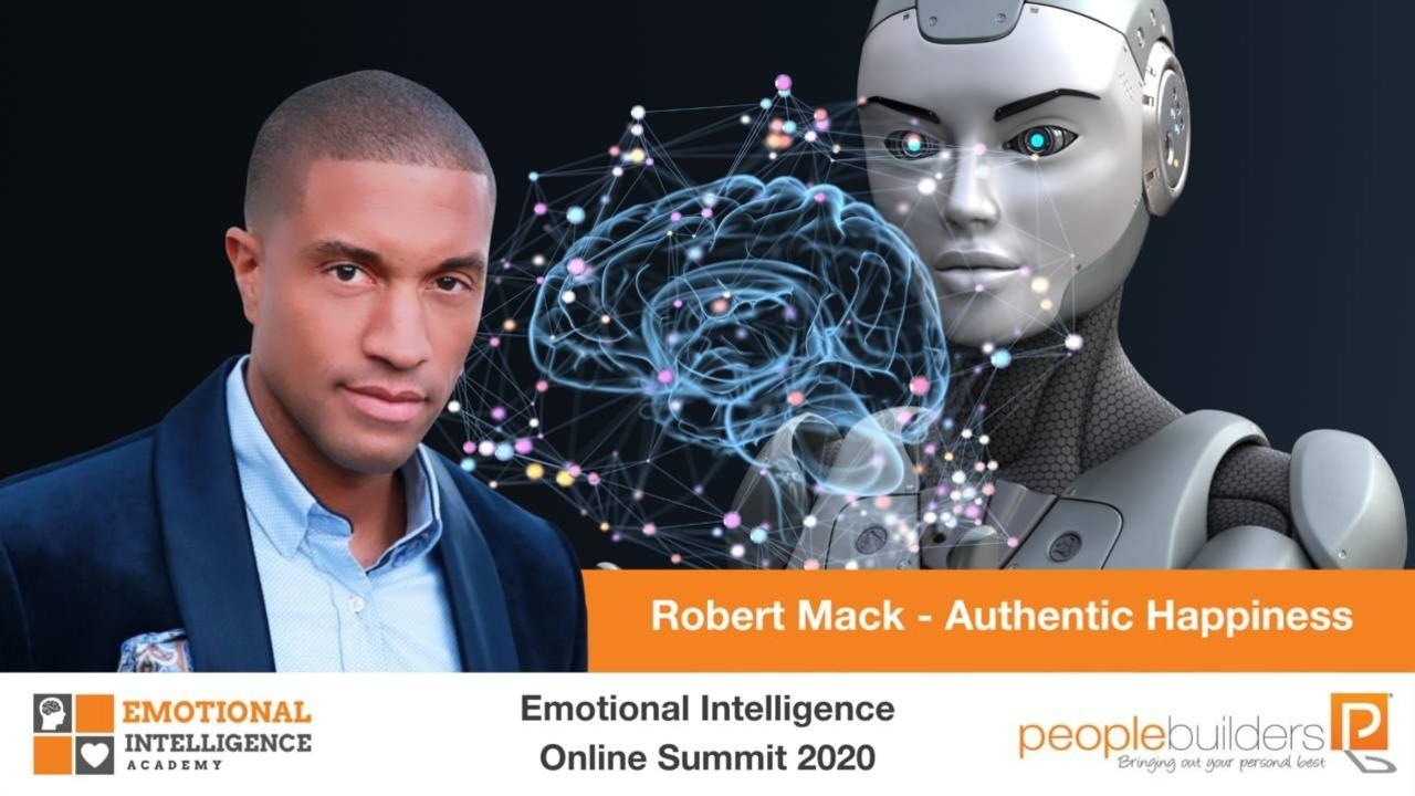Robert Mack from the USA speaking at the Emotional Intelligence Online Summit in 2020 for People Builders and the Emotional Intelligence Academy.