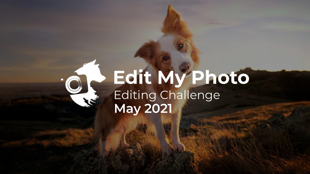 Edit My Photo Challenge May 2021