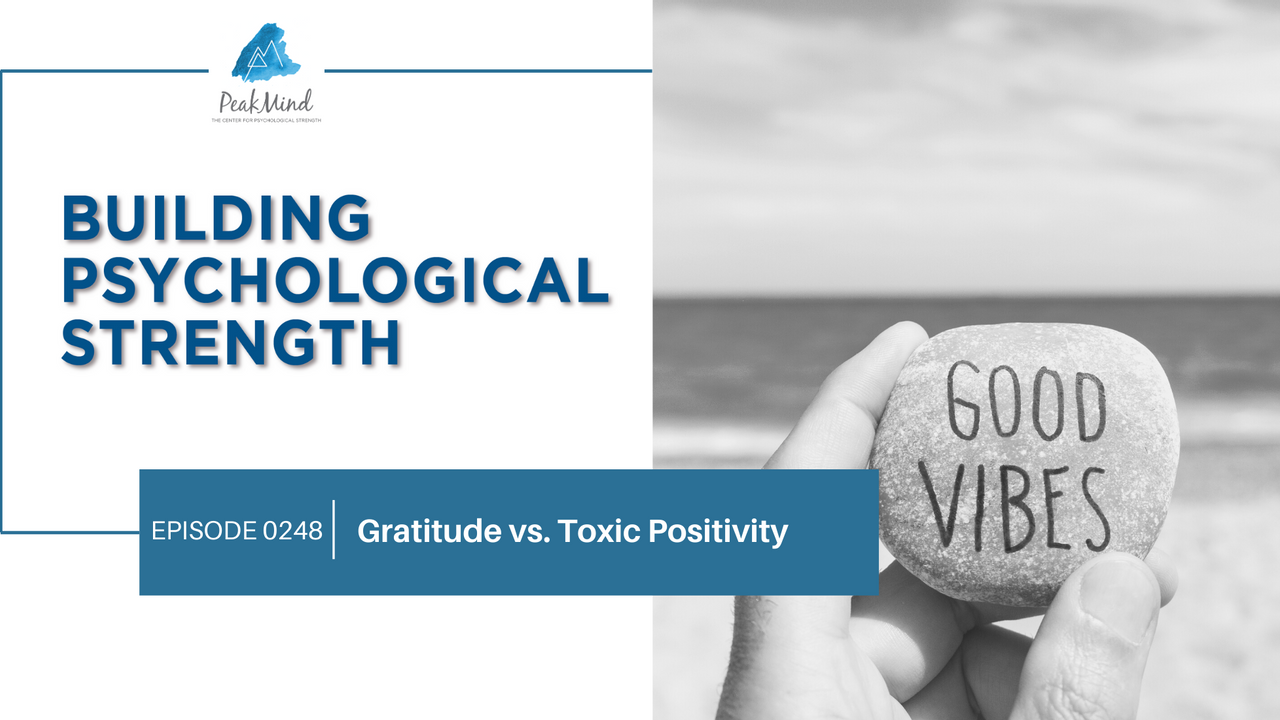 Toxic positivity gratitude psychology life design