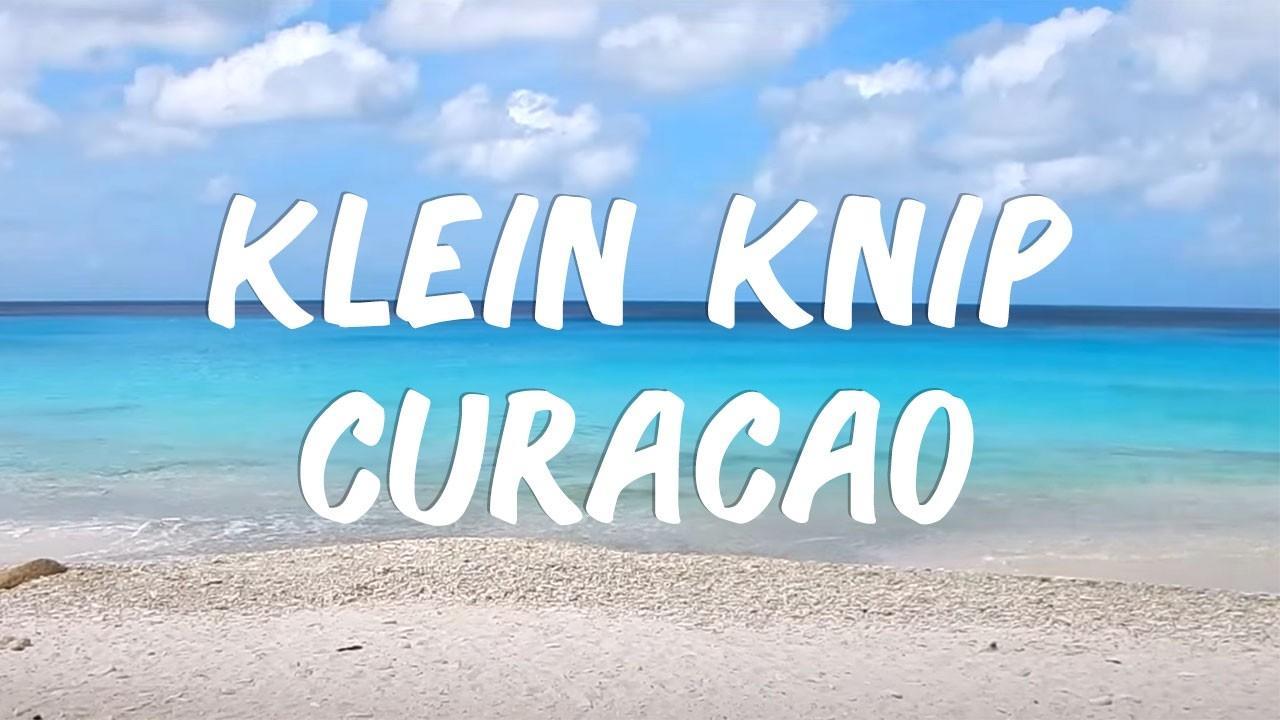 Klein Knip, Curacao