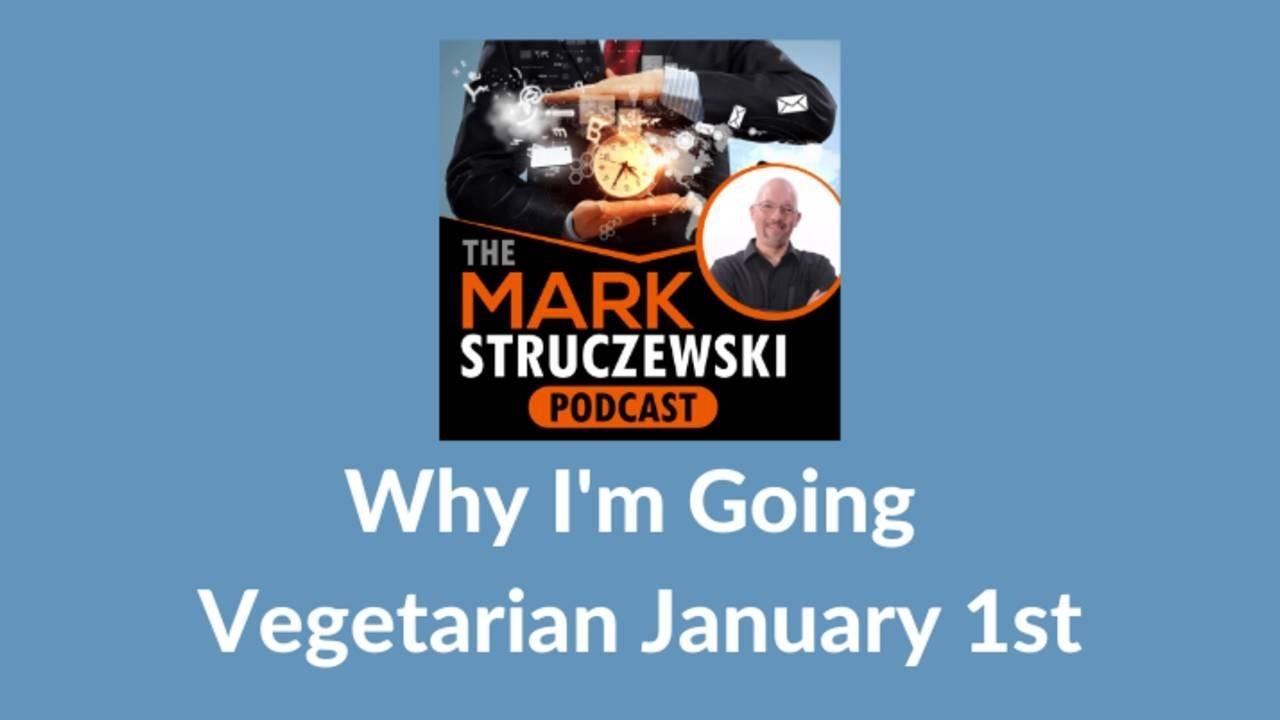 Mark Struczewski, vegetarianism