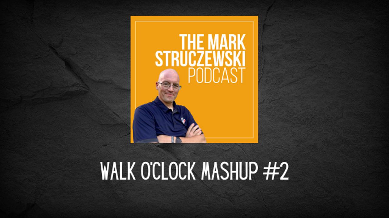 Walk O'Clock Mashup #2