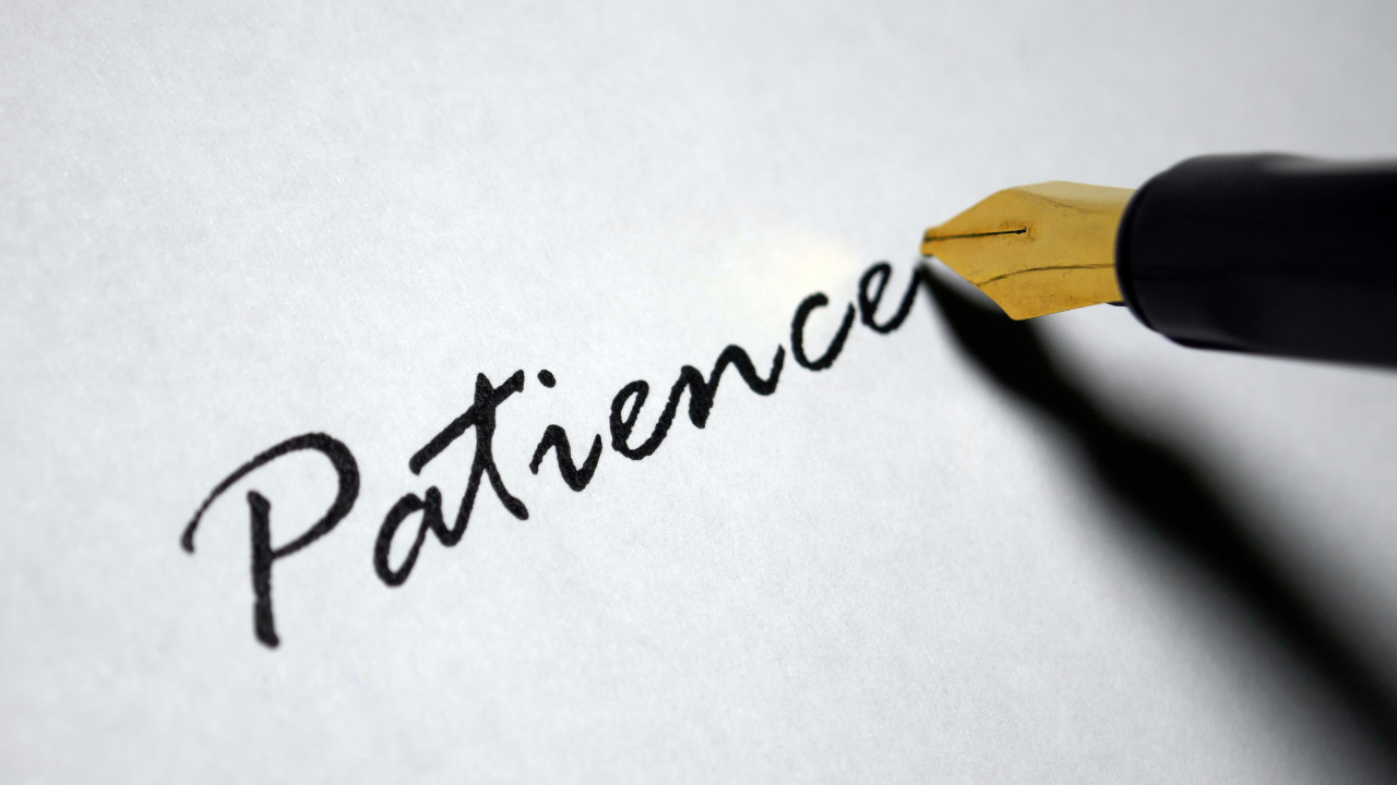 The Struggle with Patience