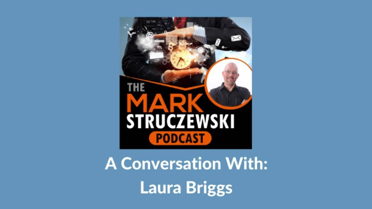 Mark Struczewski, Laura Briggs