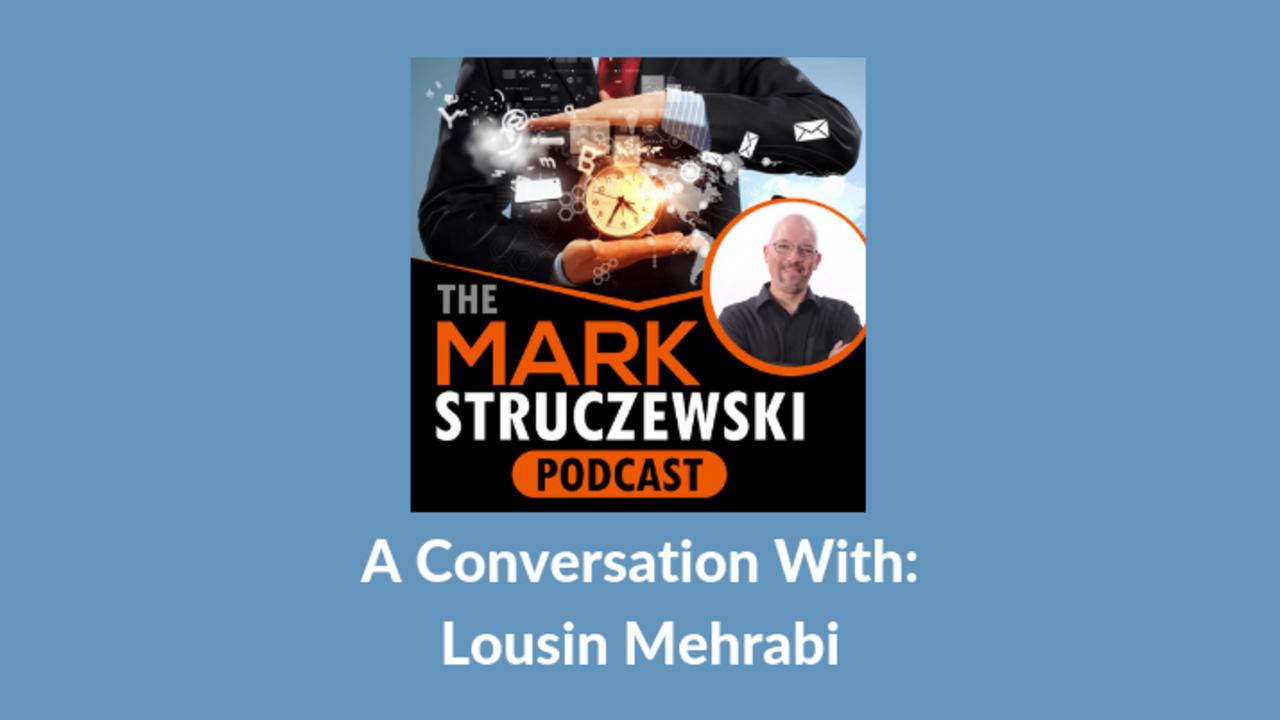 Mark Struczewski, Lousin Mehrabi