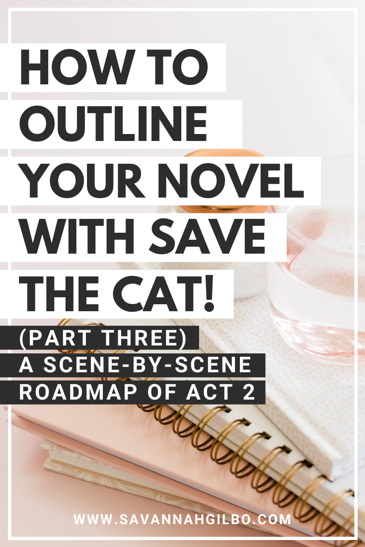 How to Plot a Novel Using the Save the Cat Beat Sheet   Savannah Gilbo - Want to learn how to write a book that works? Check out this step-by-step guide on how to plot your story using the Save the Cat beat sheet. I'll show you how to plot the middle of your story, or how to structure act two. Free worksheet and other writing tips included, too! #amwriting #writingtips #writingcommunity