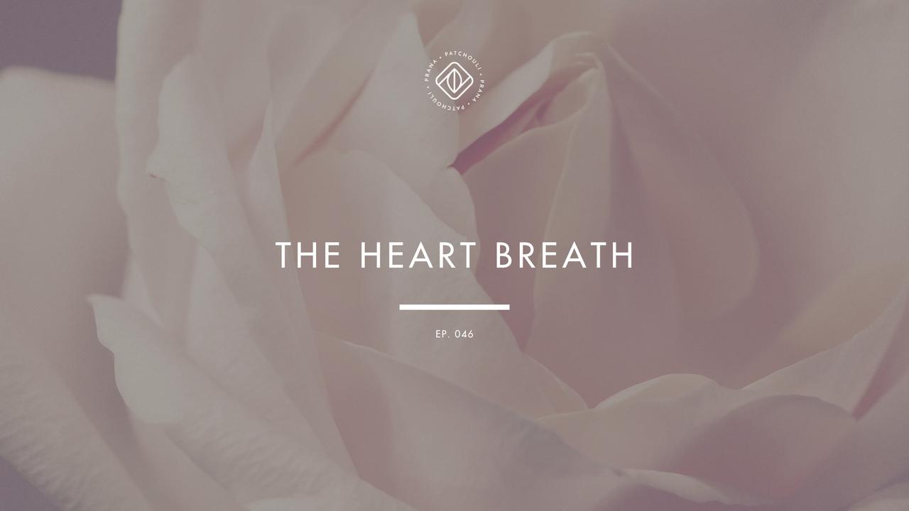 The Heart Breath