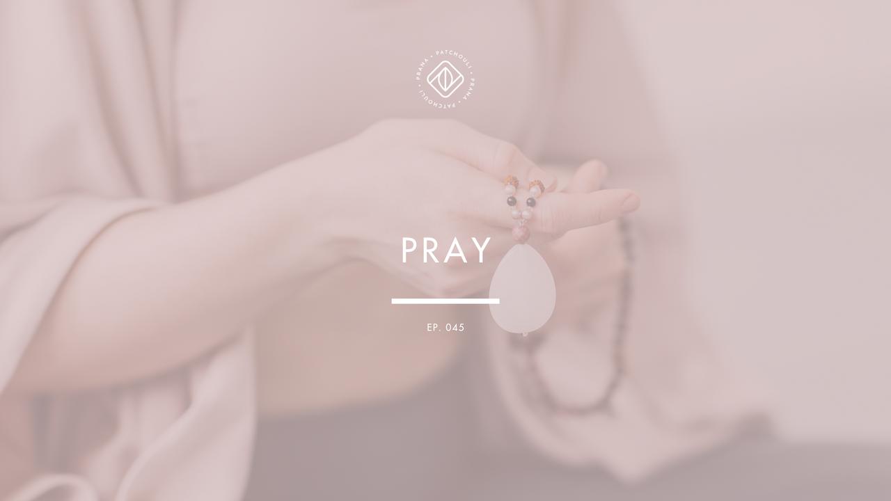 Pray with Mala Beads