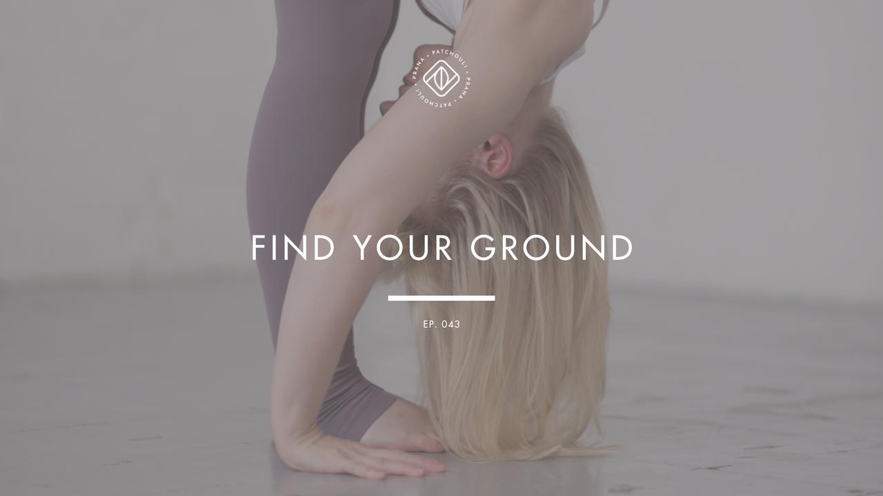Find Your Ground