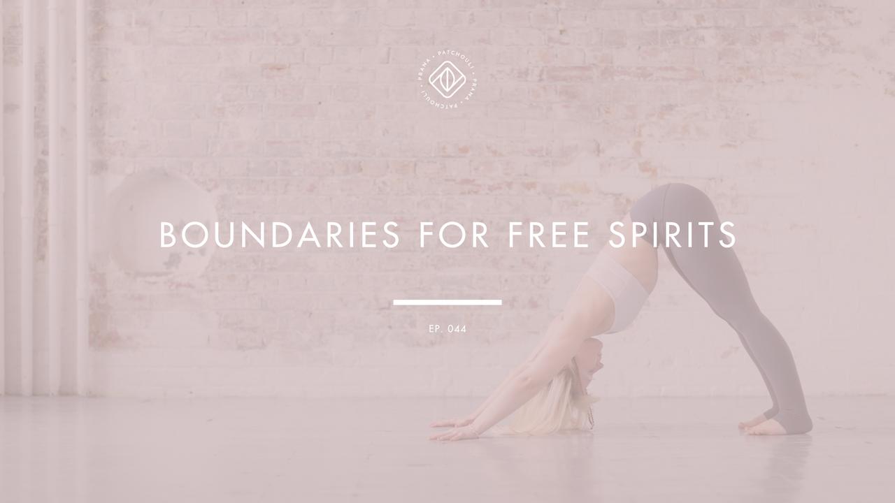 Boundaries for Free Spirits