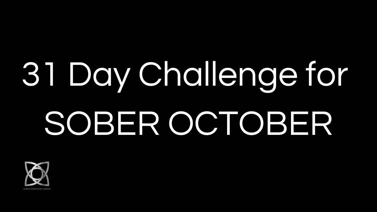 31 Day Challenge for SOBER OCTOBER