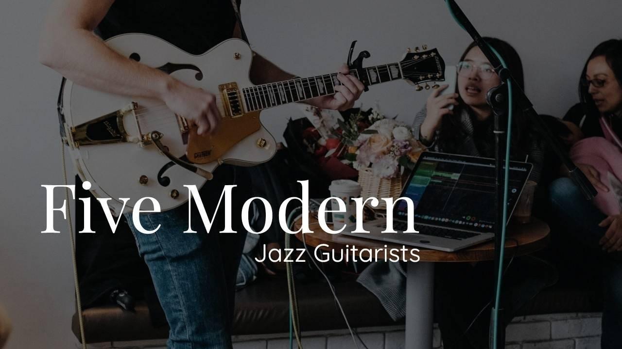 Five Modern Jazz Guitarists