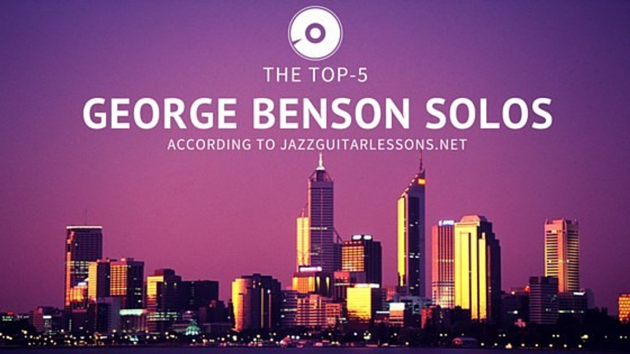 George Benson Top 5 Solos