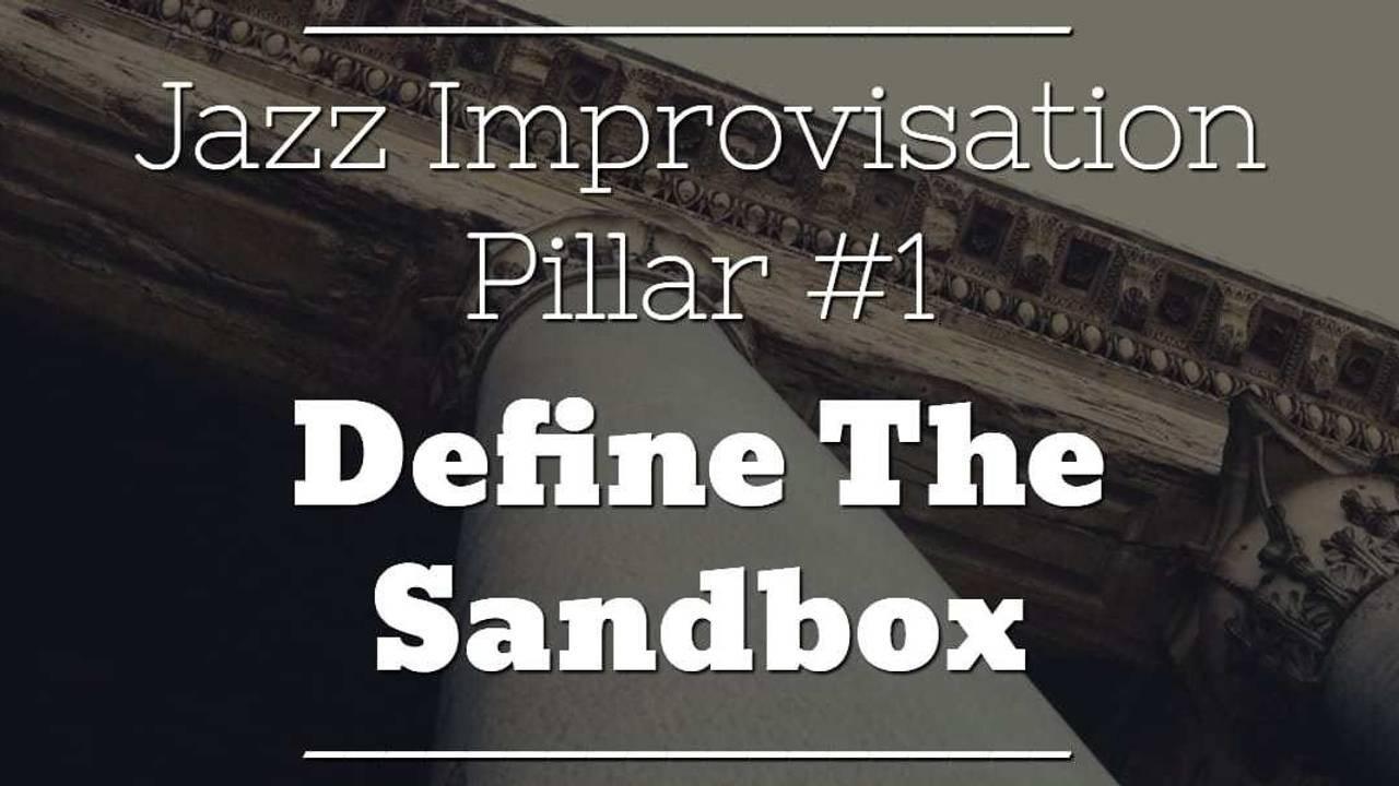 jazz-improv-pillar-1-define-sandbox