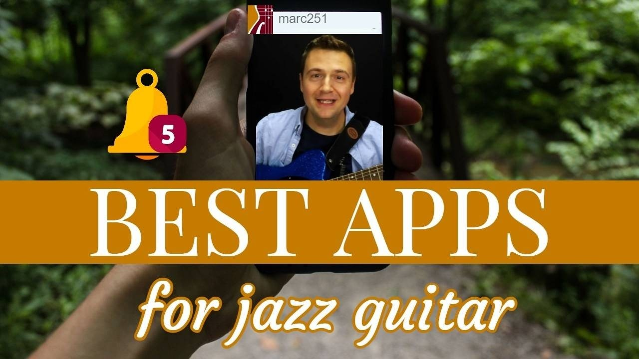 5 Best Apps for Jazz Guitar