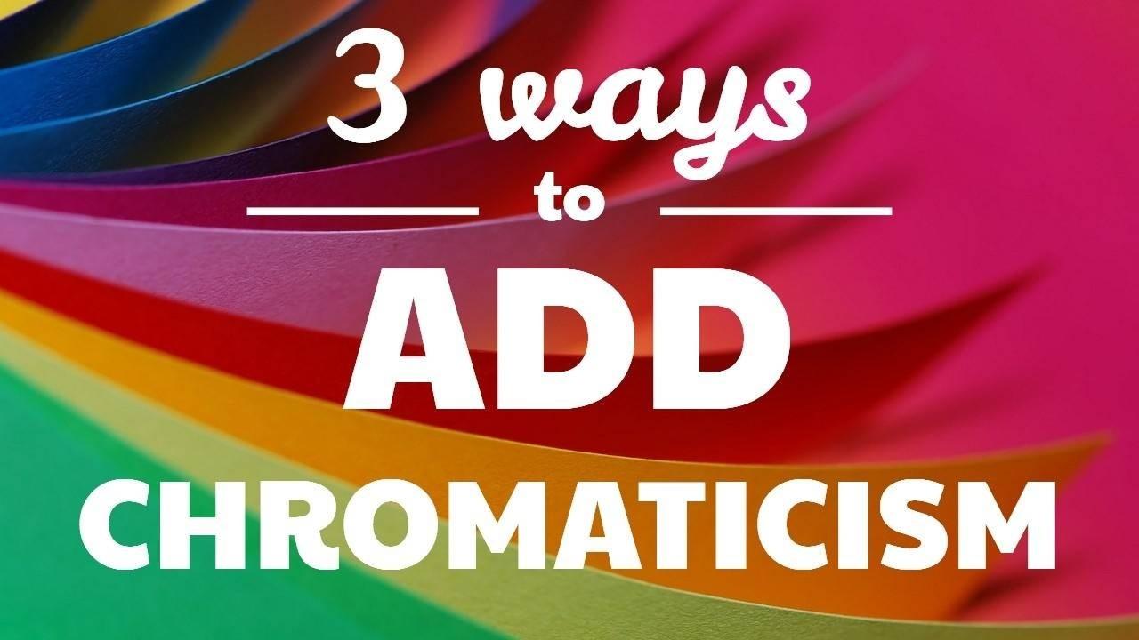 3 Ways to Add Chromaticism