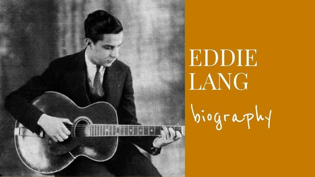 Eddie Lang Biography