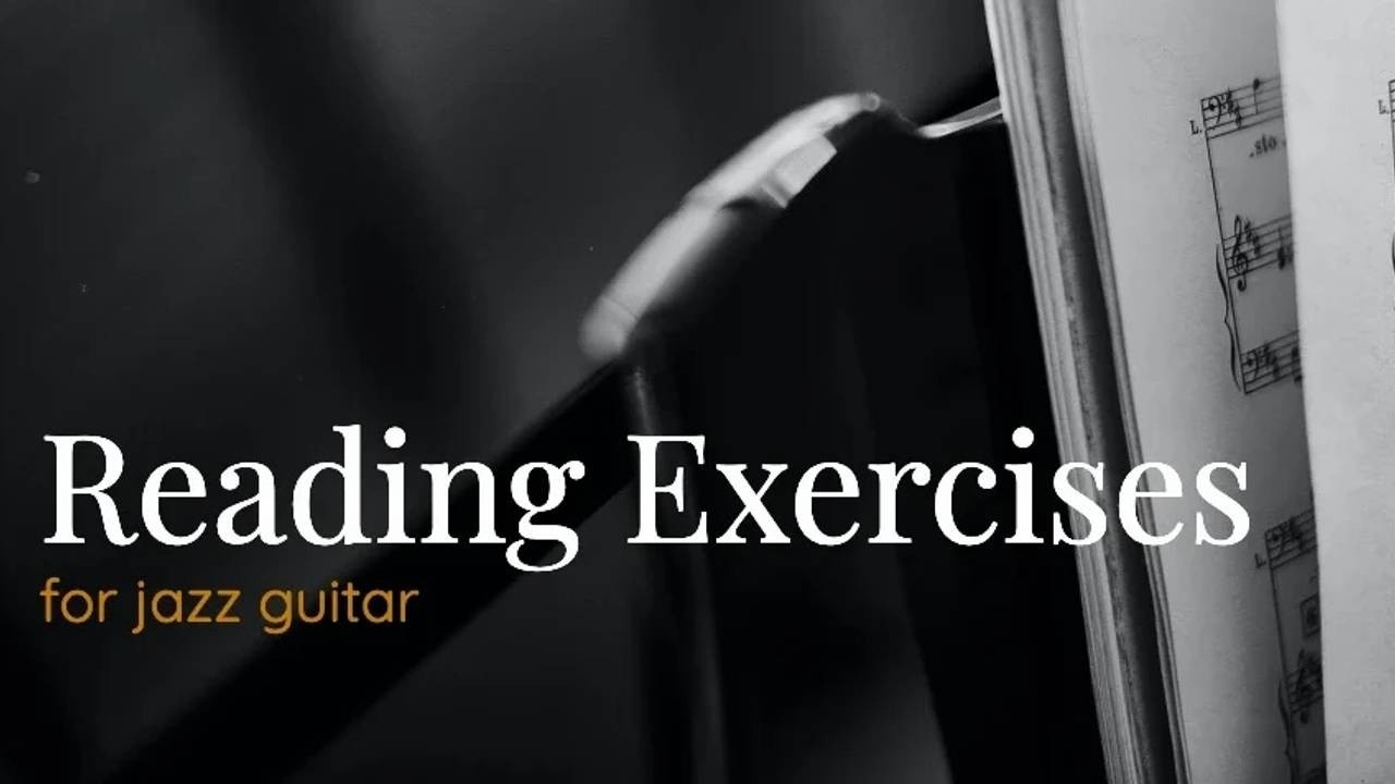 Reading Exercises - Jazz Guitar - Thumbnail
