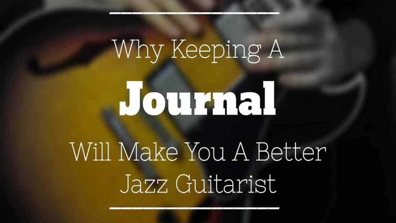 keeping-journal-better-jazz-guitarist