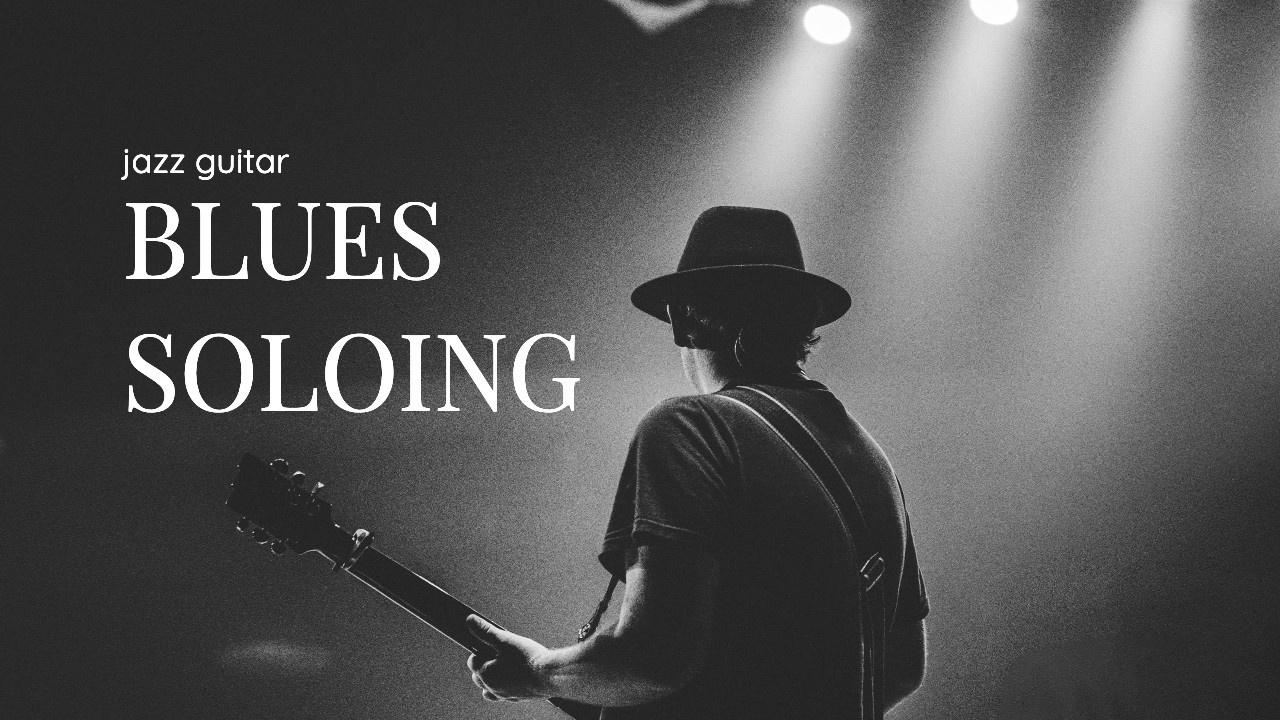 Jazz Guitar Blues Soloing