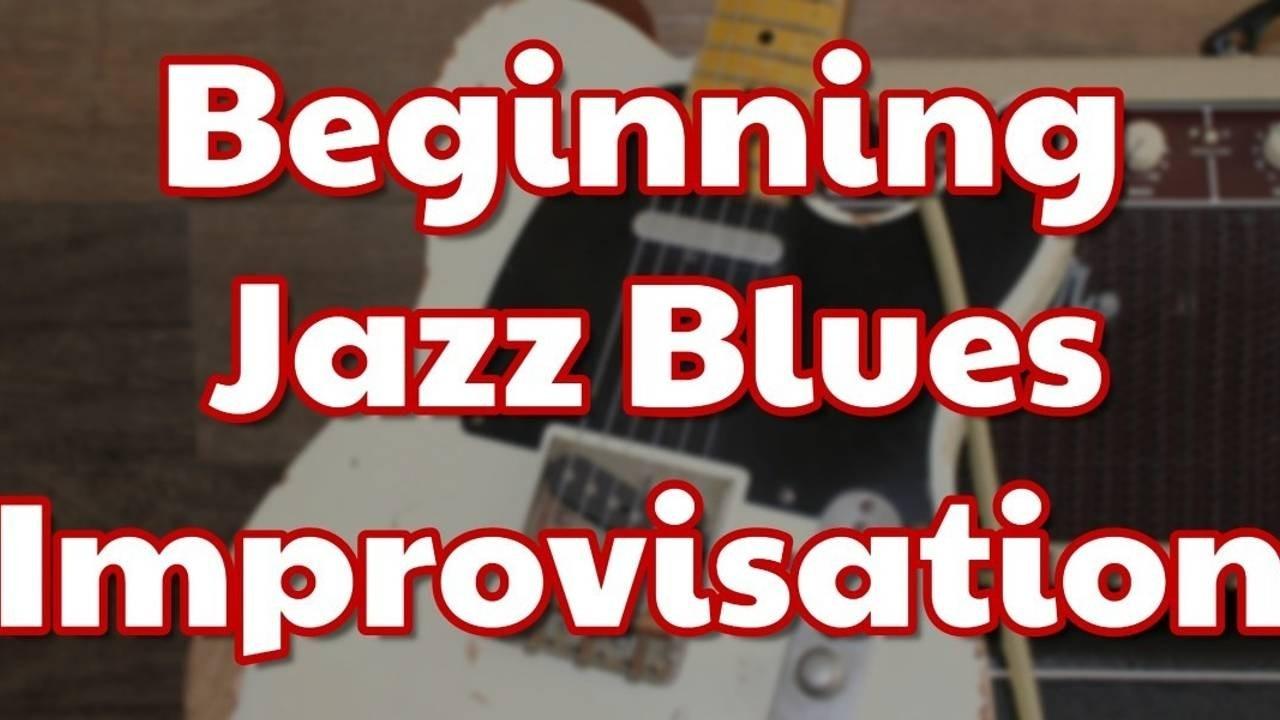 Beginning Jazz Blues Improvisation