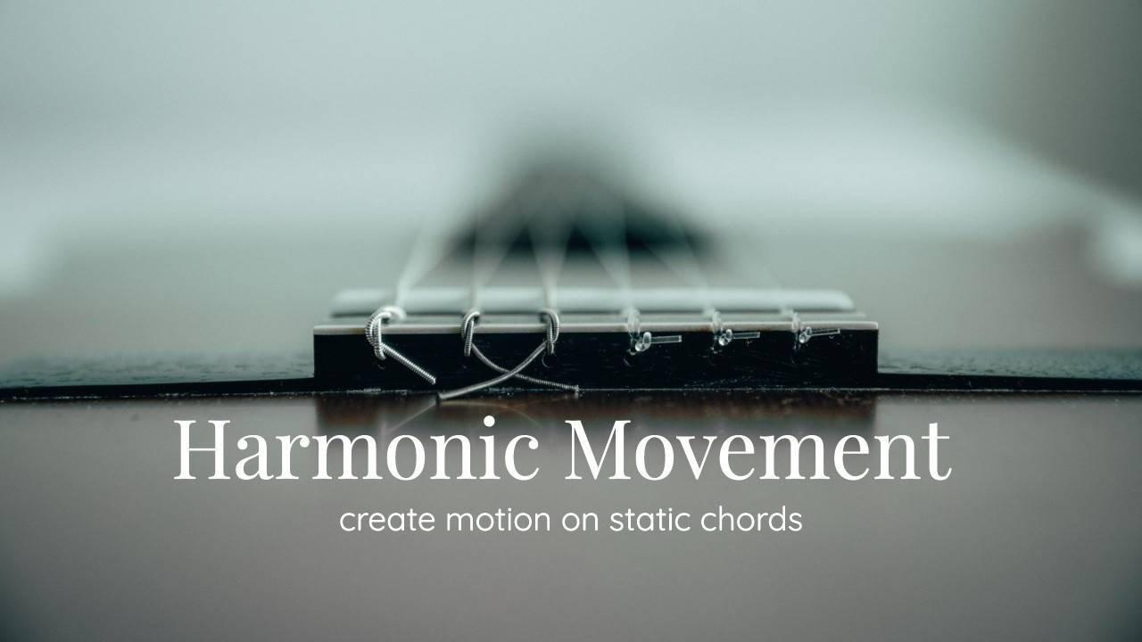 Harmonic Movement