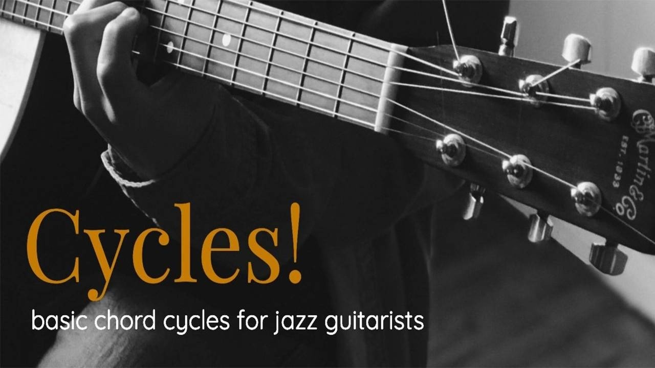 the-basic-jazz-chord-cycles-for-guitarists