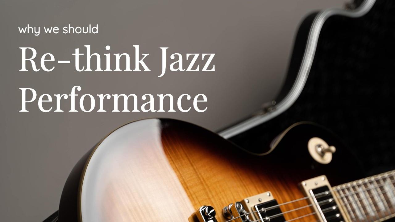rethink-jazz-performance