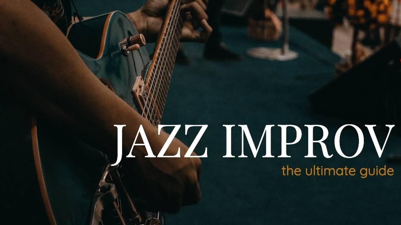 jazz-improvisation-ultimate-guide