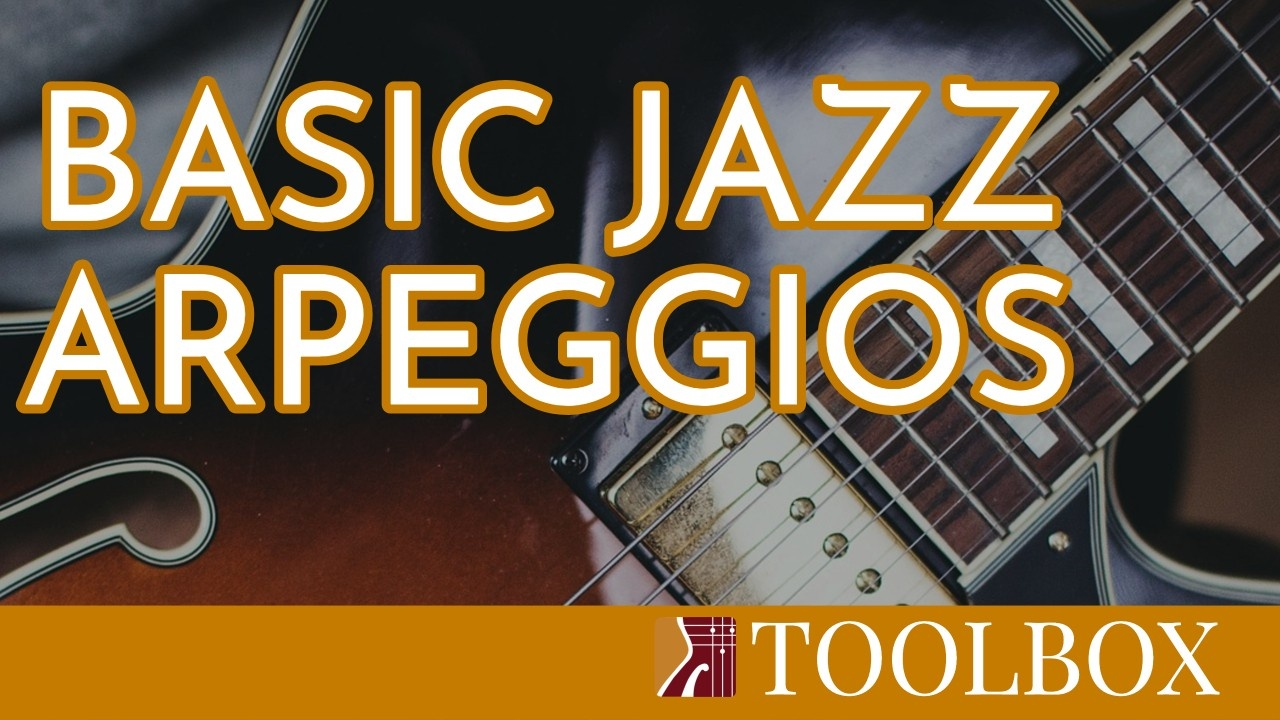 jazz-guitar-toolbox-basic-arpeggios