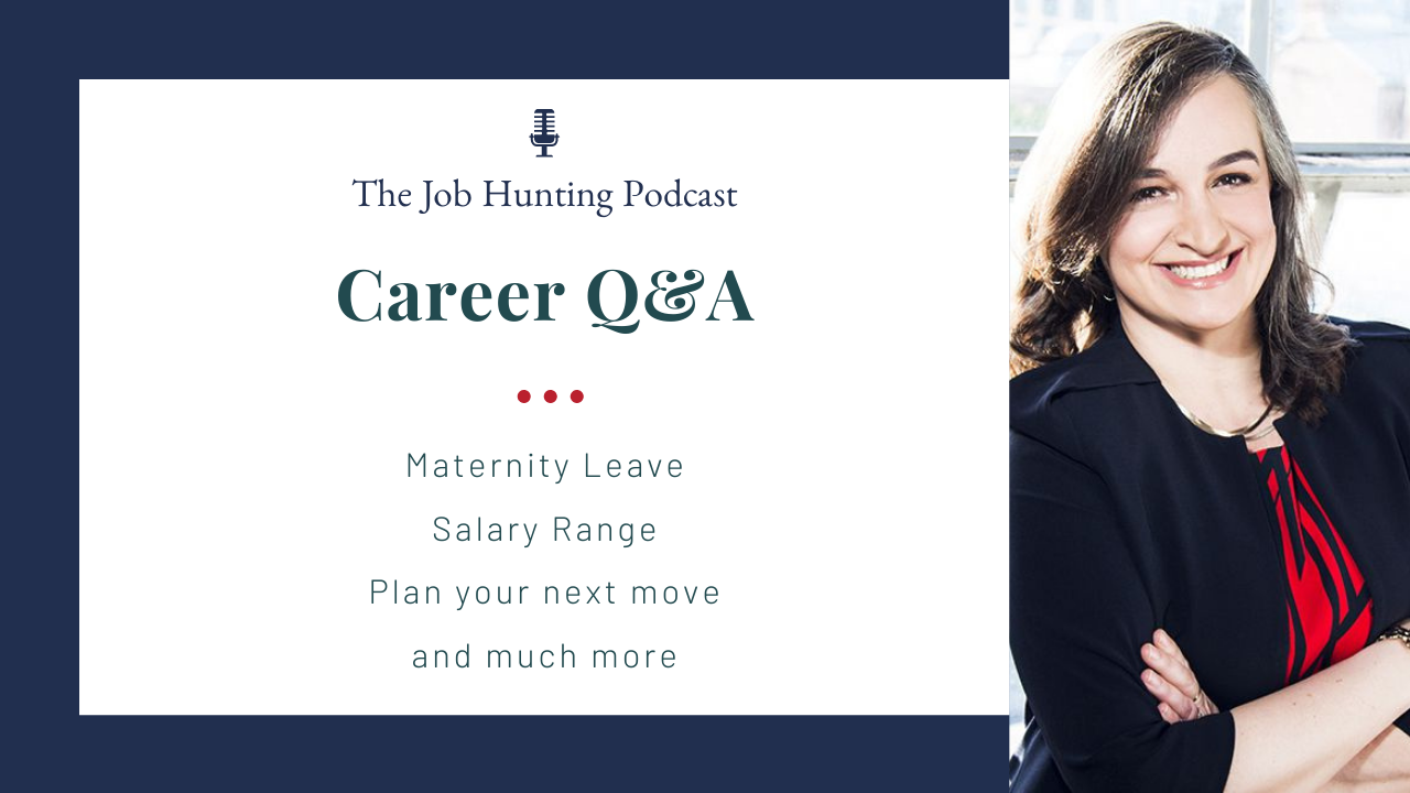 The Job Hunting Podcast Episode 58: Career Q&A