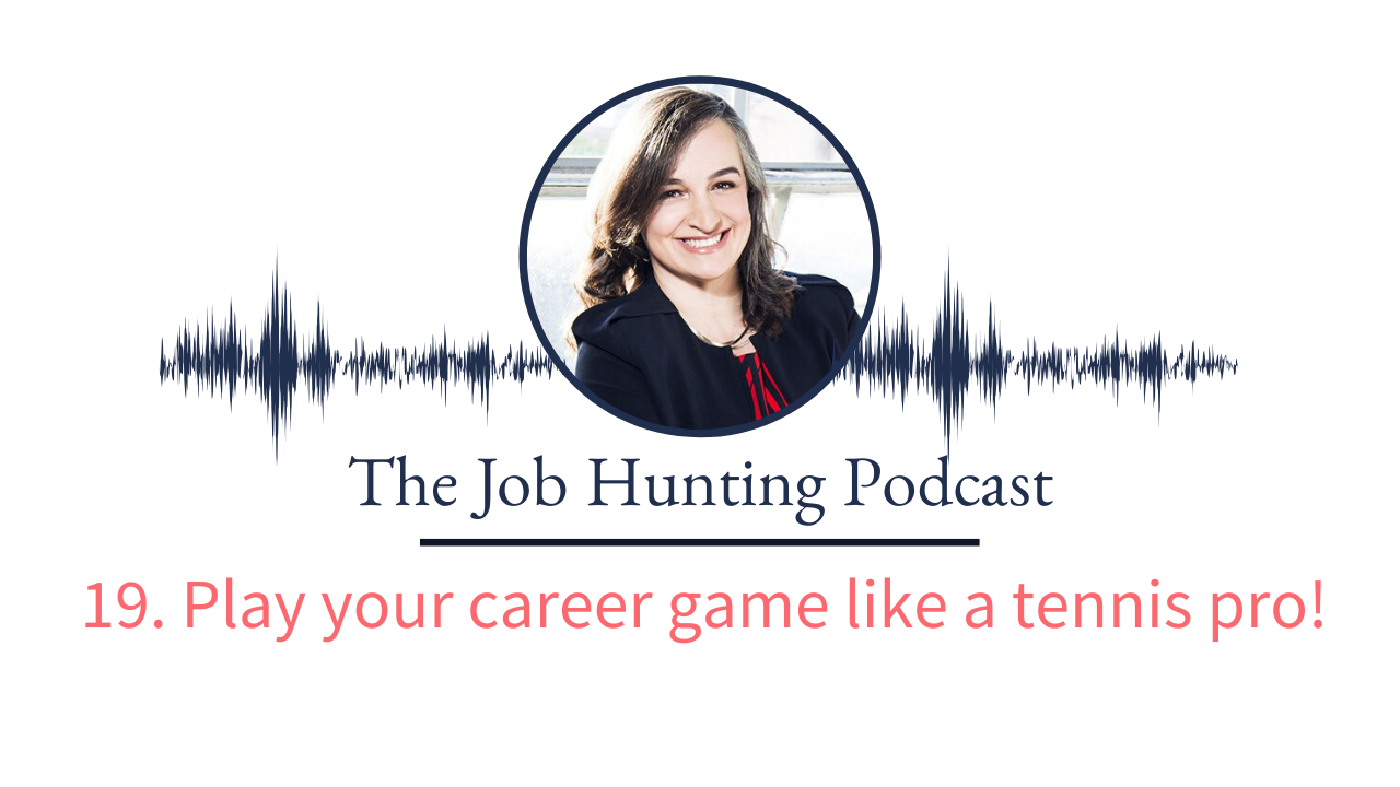 The Job Hunting Podcast Episode 19