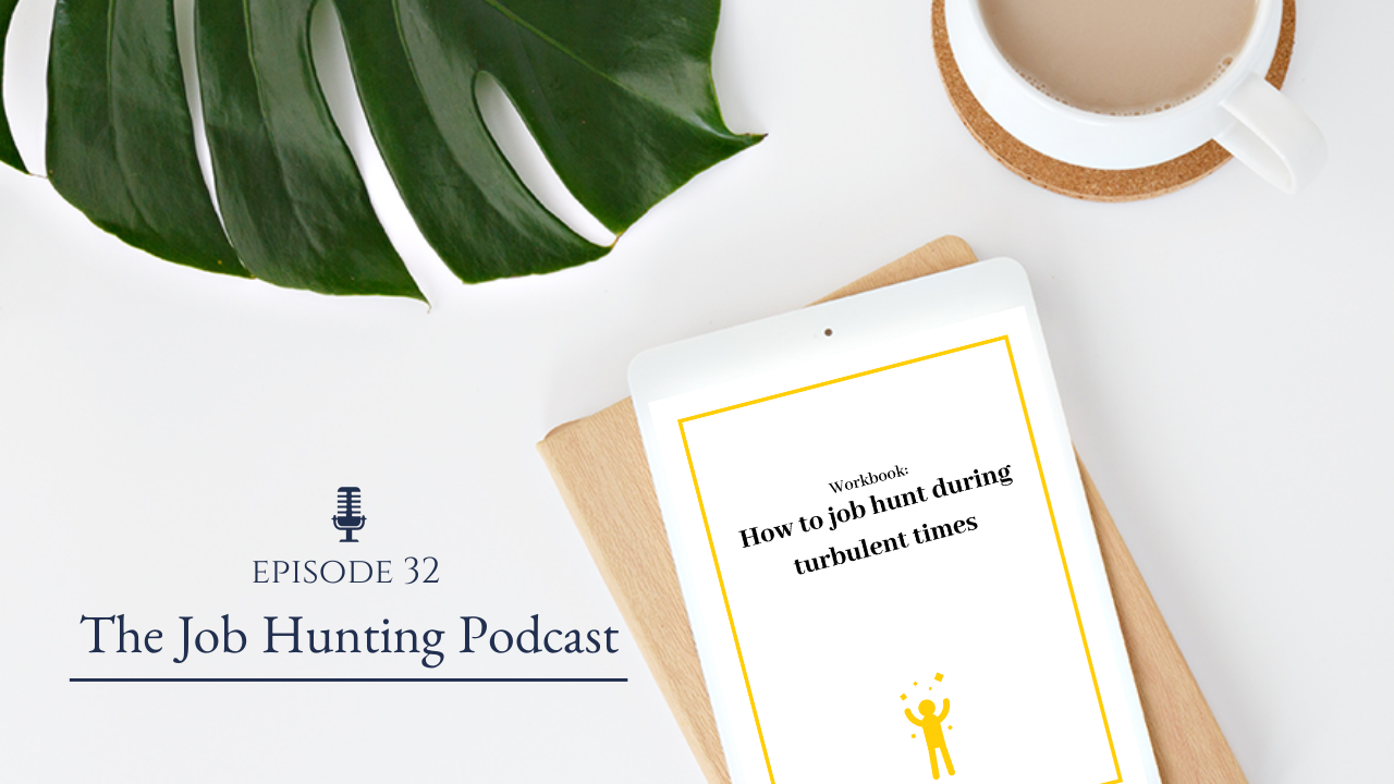 The Job Hunting Podcast Episode 32
