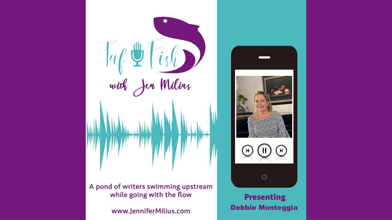 The TufFish Show || Debbie Monteggia