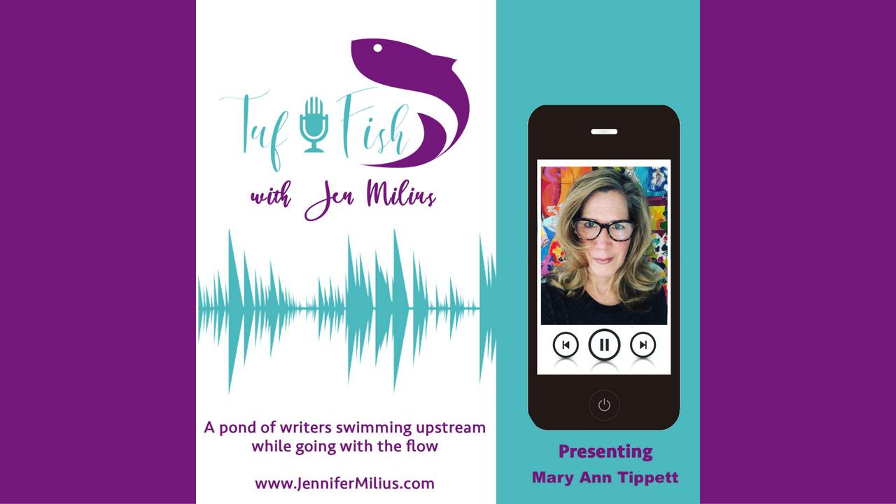 The TufFish Show | Mary Ann Tippett