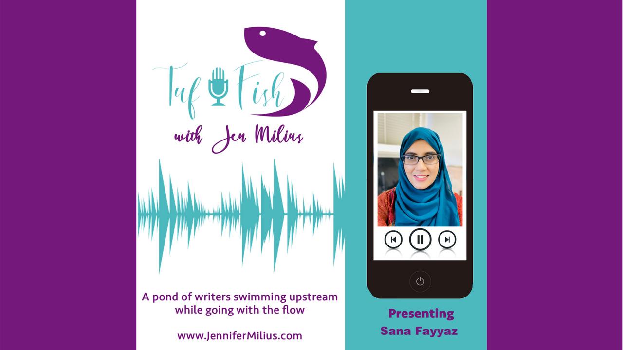 The TufFish Show || Sana Fayyaz