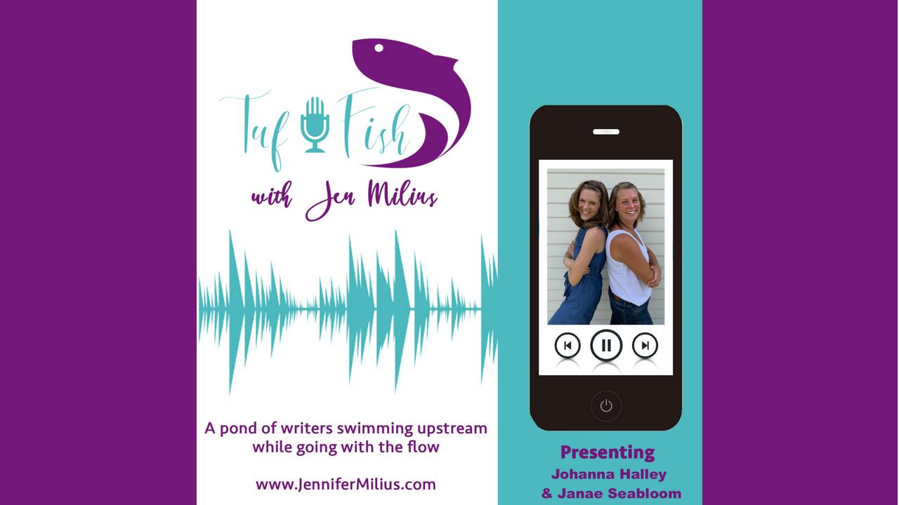 The TufFish Show || Johanna Halley + Janae Seabloom