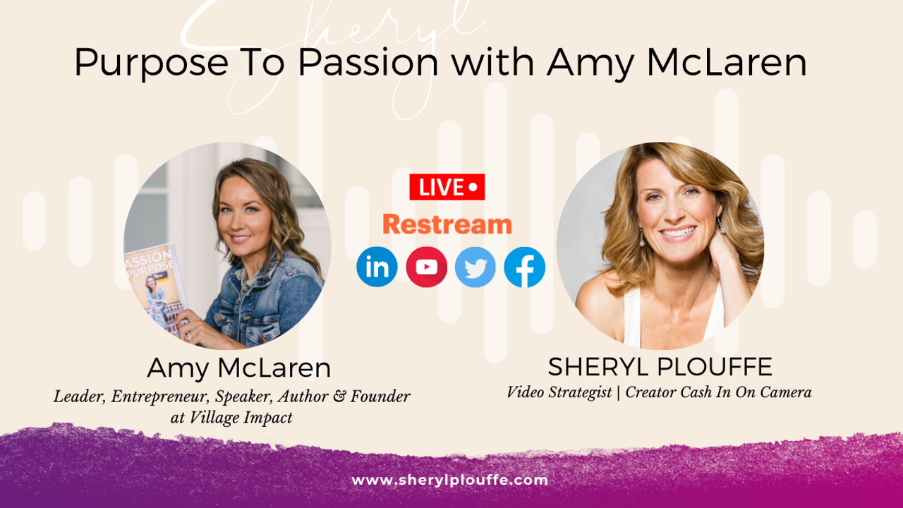 Purpose To Passion with Amy McLaren