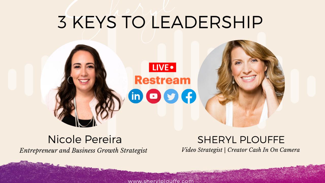 3 Keys To Leadership