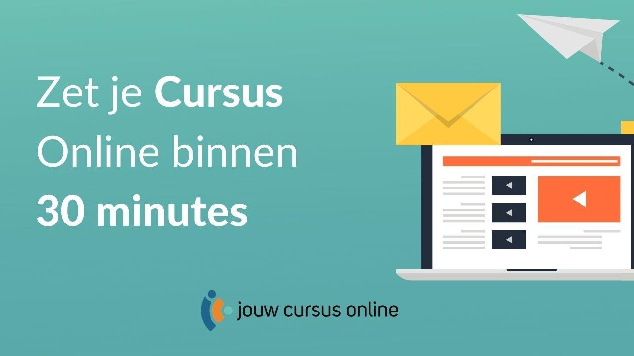 Zet je cursus online in 30 minuten