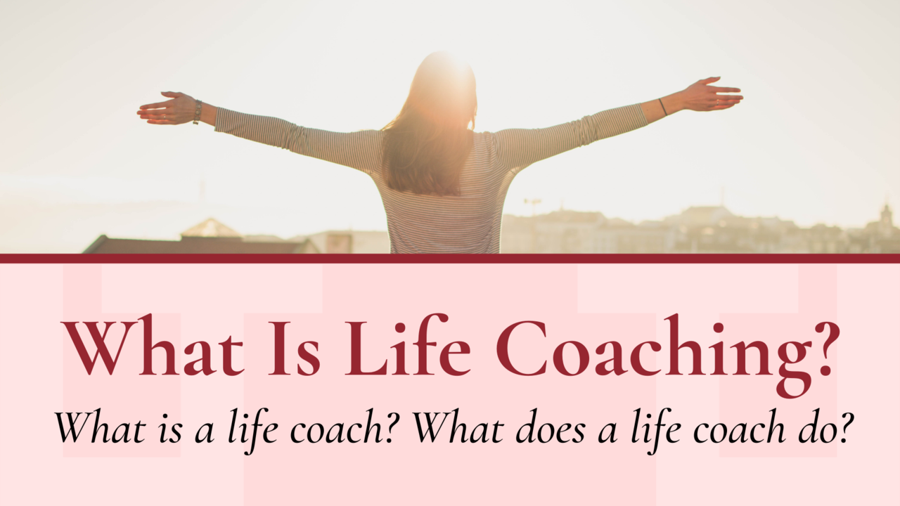 What Is Life Coaching | Life Coaching Montreal