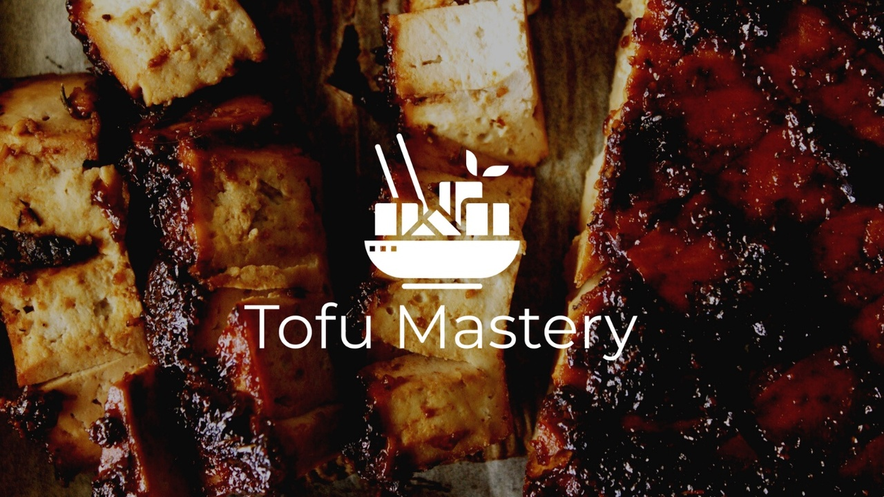 Tofu Mastery our Latest FREE Vegan Online Course is LIVE!