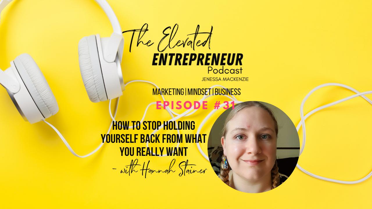 The Elevated Entrepreneur Podcast Blog ep 31