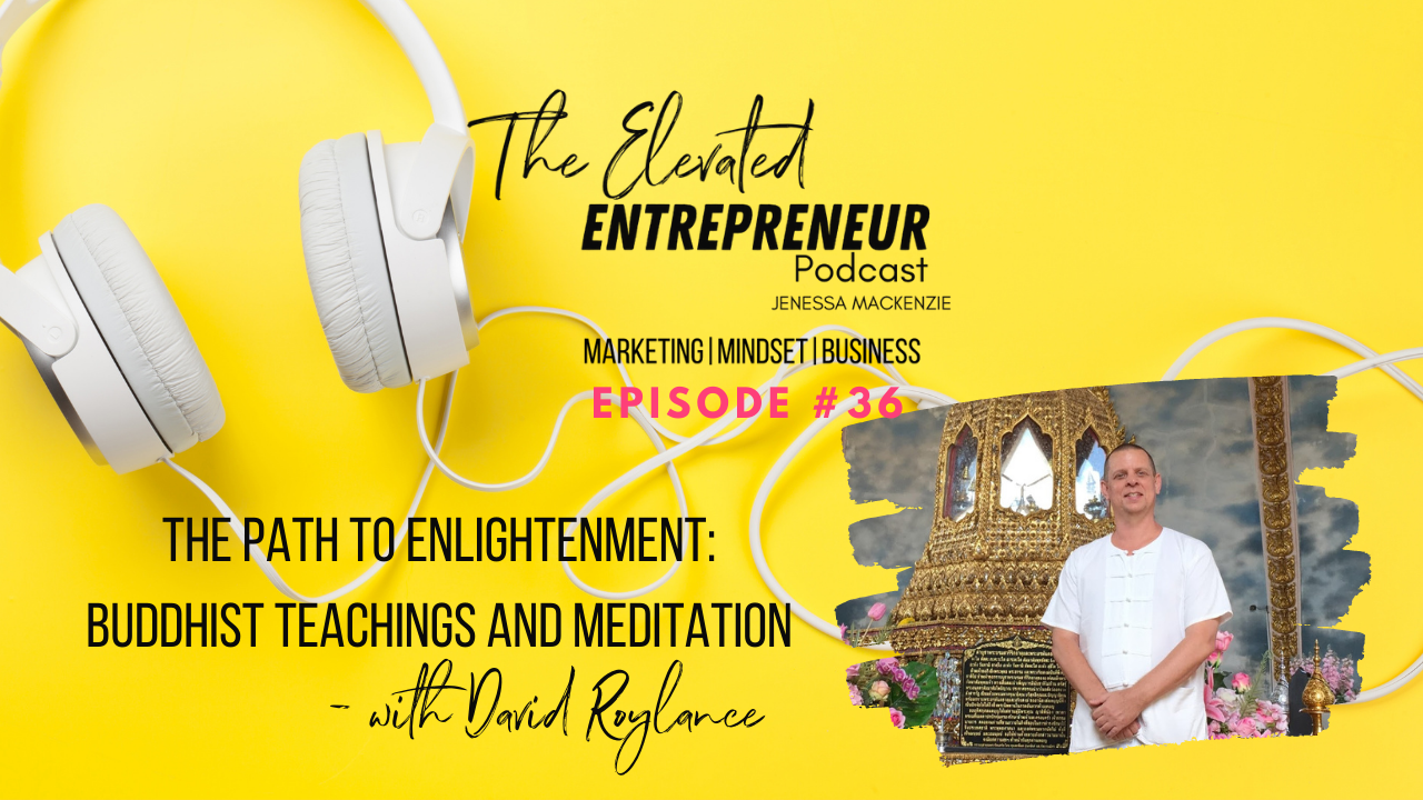 Blog image for The Elevated Entrepreneur Podcast ep 36