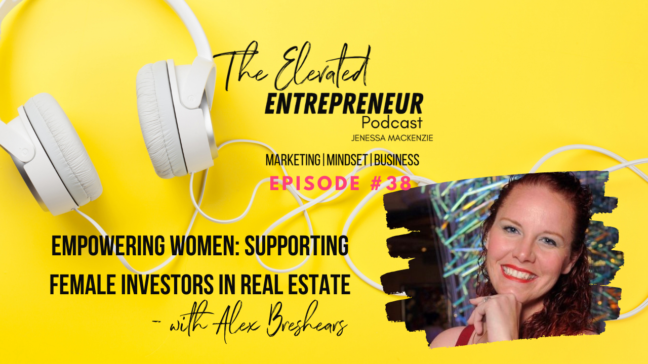 Blog image for The Elevated Entrepreneur Podcast ep 38