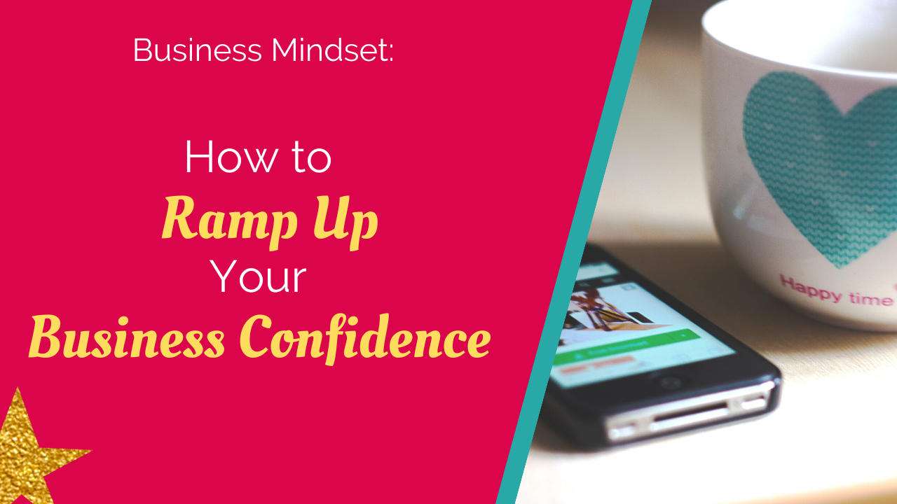 How to ramp up your business confidence