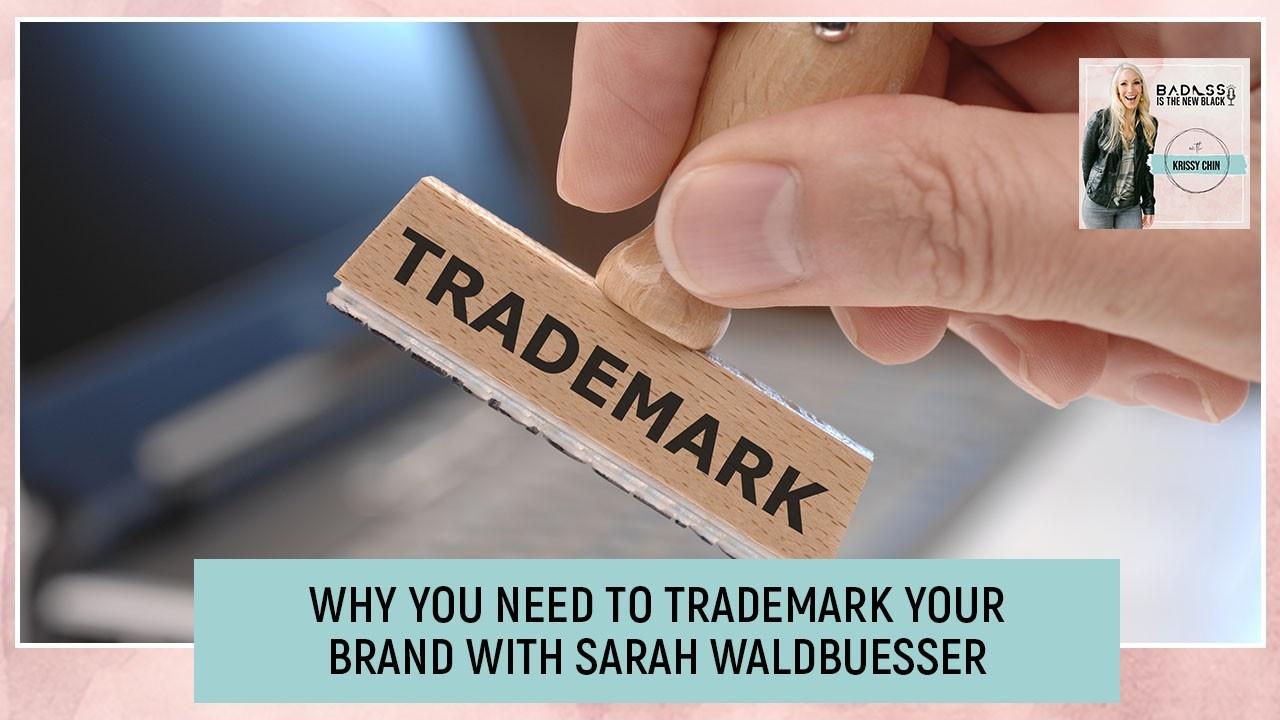 BNB 27 Sarah Waldbuesser | Trademark Your Brand