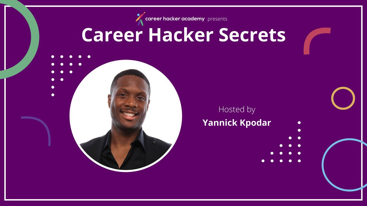 Career Hacker Secrets Podcast